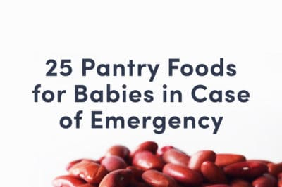 "Title image with kidney beans that reads ""25 Pantry Foods for Babies In Case of Emergency"""