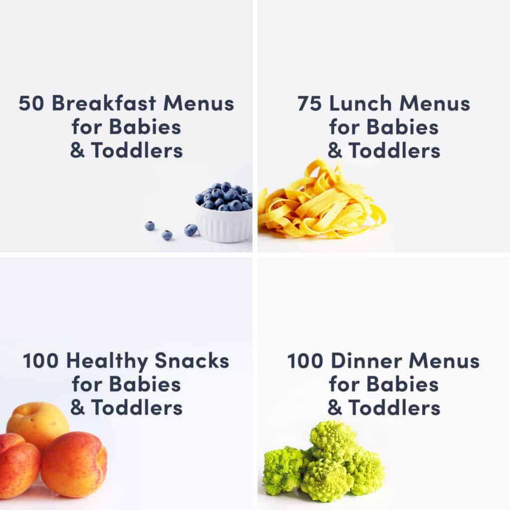 a grid of guides that reads 50 breakfast menus for babies and toddlers, 75 lunch Ideas for babies and toddlers, 100 dinner menus for babies and toddlers and 100 snacks for babies and toddlers
