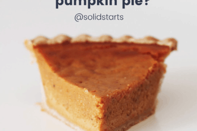 Slice of pumpkin pie with the title Can my baby have pumpkin pie?
